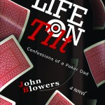 Life On Tilt Confessions of a Poker Dad